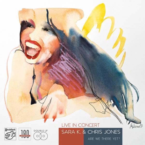 SARA K. & CHRIS JONES - Live In Concert • 2LP